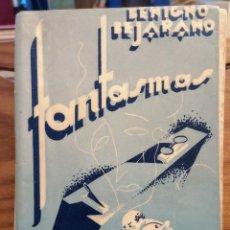 Libros de segunda mano: BENIGNO BEJARANO - FANTASMAS - 1932 - EDICIONES AGORA - ILUSTRADO. Lote 252004460