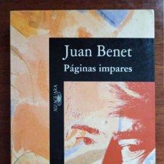 Libros de segunda mano: PÁGINAS IMPARES, DE JUAN BENET. Lote 252071710