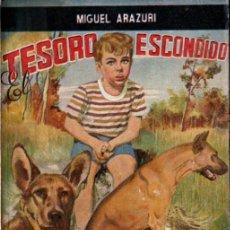 Libros de segunda mano: MIGUEL ARAZURI : TESORO ESCONDIDO (ESCELICER, 1948). Lote 252192080