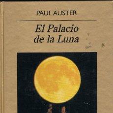 Libros de segunda mano: EL PALACIO DE LA LUNA -- PAUL AUSTER. Lote 252545815