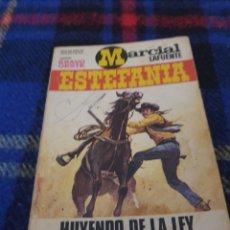 Libros de segunda mano: MARCIAL LAFUENTE ESTEFANIA HUYENDO DE LA LEY N°579. Lote 252899335