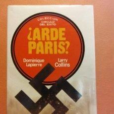 Livres d'occasion: ¿ARDE EN PARÍS?. DOMINIQUE LAPIERRE. LARRY COLLINS. CÍRCULO DE LECTORES. Lote 252972845