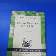 Libri di seconda mano: LA AVENTURA DE LEER. PEDRO LAIN ENTRALGO. ESPASA-CALPE. COLECCION AUSTRAL. 1964. PAGS. 224.. Lote 253238135