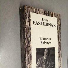 Libri di seconda mano: EL DOCTOR ZHIVAGO / BORÍS PASTERNAK / RBA 1994. Lote 253695275