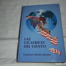 Libros de segunda mano: LAS CIENCIAS DEL VENTO .FRANCISCO MARTIN MORENO.1990.-1ª EDICION.-EDICIONES B. Lote 253895905