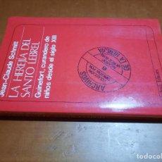 Libros de segunda mano: LA HEREJÍA DEL SANTO LEBREL. JEAN-CLAUDE SCHMITT. MUCHNIK EDITORES. RÚSTICA. BUEN ESTADO. Lote 253922490
