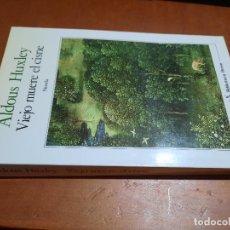 Libros de segunda mano: VIEJO MUERE EL CISNE. ALDOUS HUXLEY. SEIX BARRAL. RÚSTICA. BUEN ESTADO. Lote 253922645