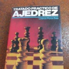 Libros de segunda mano: TRATADO PRACTICO DE AJEDREZ POR LORENZO PONCE SALA. Lote 253967920