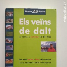 Libros de segunda mano: ELS VEÏNS DE DALT - ALBERT OM. Lote 253985615