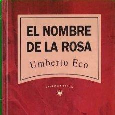 Libros de segunda mano: EL NOMBRE DE LA ROSA - UMBERTO ECO. Lote 254033200