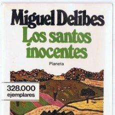 Libros de segunda mano: LOS SANTOS INOCENTES MIGUEL DELIBES. Lote 254065125