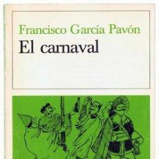 Libros de segunda mano: EL CARNAVAL FRANCISCO GARCÍA PAVÓN. Lote 254065485