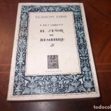 Libros de segunda mano: EL SEÑOR DE BEMBIBRE, E. GIL Y CARRASCO. CLÁSICOS EBRO ZARAGOZA 6ª ED. ILUSTRADA 1.975. Lote 254212525