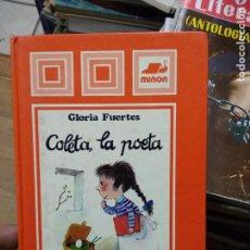 Libros de segunda mano: COLETA, LA POETA, GLORIA FUERTES. L.14131-377. Lote 254230190