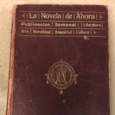 Libros de segunda mano: LA NOVELA DE AHORA. SATURNINO CALLEJA. TOMO CON BEN-HUR (3), LA MUJER PÁJARO Y PEDRO EL TEMERARIO (2. Lote 146266054