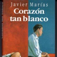 Livres d'occasion: CORAZON TAN BLANCO (JAVIER MARIAS) CIRCULO DE LECTORES - CARTONE CON SOBRECUBIERTA - OFI15J. Lote 254312985