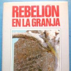 Libros de segunda mano: REBELION EN LA GRANJA - GEORGE ORWELL. Lote 254349100