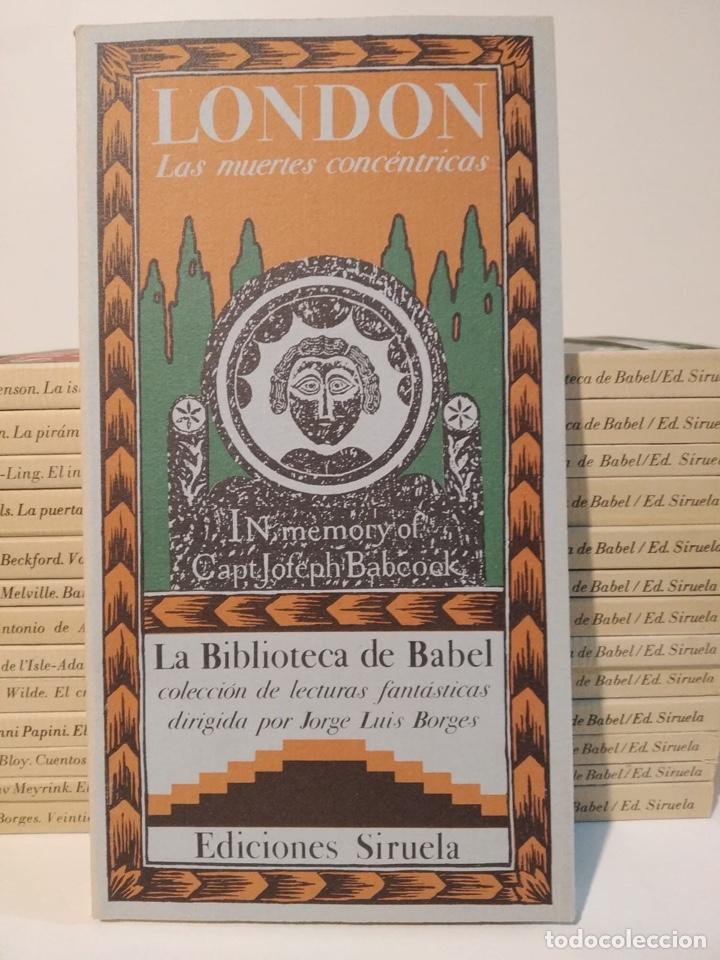 LA BIBLIOTECA DE BABEL. SIRUELA TOMOS 1-14. BORGES. FRANCO MARÍA RICCI LONDON MEYRINK ALARCÓN PAPINI (Libros de Segunda Mano (posteriores a 1936) - Literatura - Narrativa - Otros)