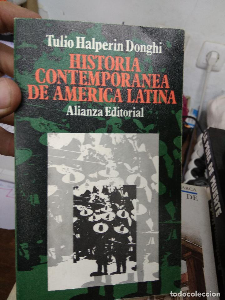 HISTORIA CONTEMPORÁNEA DE AMÉRICA LATINA, TULIO HALPERIN DONGHI. L.25031 (Libros de Segunda Mano (posteriores a 1936) - Literatura - Narrativa - Otros)