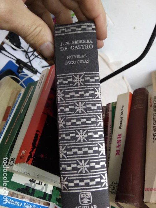 NOVELAS ESCOGIDAS, JOSE MARÍA FERREIRA DE CASTRO. L.25034 (Libros de Segunda Mano (posteriores a 1936) - Literatura - Narrativa - Otros)