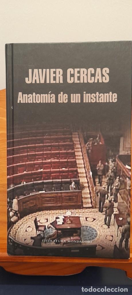 ANATOMIA DE UN INSTANTE (Libros de Segunda Mano (posteriores a 1936) - Literatura - Narrativa - Otros)