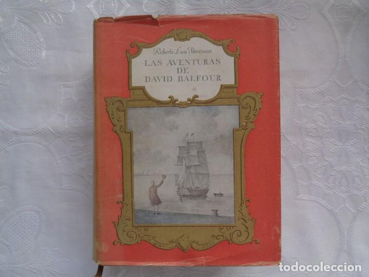R. L. STEVENSON. LAS AVENTURAS DE DAVID BALFOUR / WEIR DE HERMISTON. 1944. (Libros de Segunda Mano (posteriores a 1936) - Literatura - Narrativa - Otros)