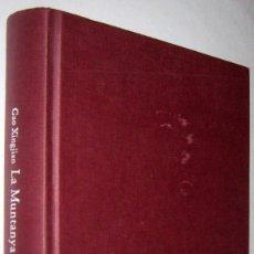 Libros de segunda mano: LA MUNTANYA DE L´ANIMA - GAO XINGJIAN - EN CATALAN. Lote 254721570