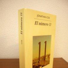 Libros de segunda mano: JONATHAN COE: EL NÚMERO 11. FÁBULAS QUE ILUSTRAN LA LOCURA (ANAGRAMA, 2007) MUY BUEN ESTADO. Lote 254722105