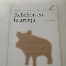 Libros de segunda mano: REBELIÓN EN LA GRANJA/GEORGE ORWELL. Lote 254831005