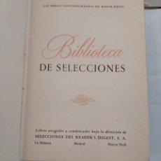 Libros de segunda mano: 25874 - BIBLIOTECA DE SELECCIONES - OBRAS CONTEMPORANEAS DE MAYOR EXITO - 3 OBRAS - AÑO 1959. Lote 254900995