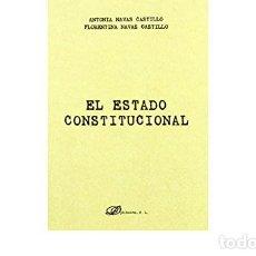 Libros de segunda mano: EL ESTADO CONSTITUCIONAL EDITORIAL DYQUINSON. Lote 254901250