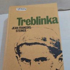 Libros de segunda mano: 25334 - TREBLINKA - POR JEAN FRANÇOIS STEINER - CIRCULO DE LECTORES - AÑO 1967. Lote 254901440
