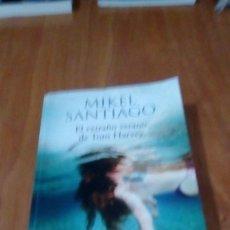 Libros de segunda mano: EL EXTRAÑO VERANO DE TOM HARVEY - SANTIAGO, MIKEL. Lote 254901690