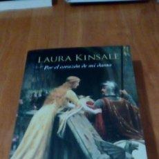 Libros de segunda mano: POR EL CORAZON DE MI DAMA , LAURA KINSALE. Lote 254904375