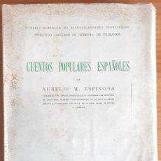 Libros de segunda mano: CUENTOS POPULARES ESPAÑOLES (AURELIO M. ESPINOSA 1946) SIN USAR. Lote 255523220