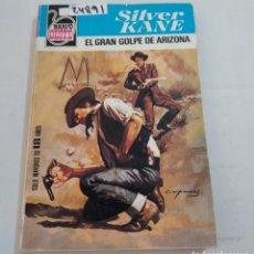 Libros de segunda mano: 24891 - NOVELAS DEL OESTE - SILVER KANE - COL. BRAVO OESTE - EL GOLPE DE ARIZONA - Nº 992. Lote 255918170