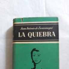 Libros de segunda mano: LA QUIEBRA - JUAN ANTONIO ZUNZUNEGUI 1963 - SEXTA EDICIÓN EDITORIAL NOGUER. Lote 256151335