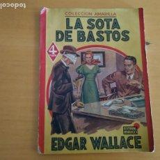 Libros de segunda mano: EDITORIAL MAUCCI COLECCION AMARILLA LA SOTA DE BASTOS. Lote 256152320