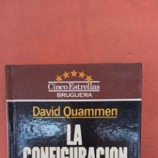 Libros de segunda mano: LA CONFIGURACION ZOLTA. DAVID QUAMMEN. EDITORIAL BRUGUERA.. Lote 256152625