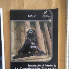 Libros de segunda mano: G-70 LIBRO INTRODUCCION AL ESTUDIO DE LA CONSTITUCION ESPAÑOLA ARTURO SANTAMARIA LOPEZ FPI-2º. Lote 257266605