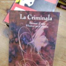 Libros de segunda mano: LA CRIMINALA, BERNAT CAPÓ. EN VALENCIANO. XÀBIA. L.14151-383. Lote 257279470