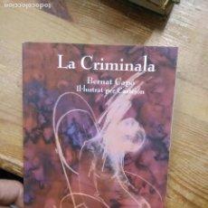 Libros de segunda mano: LA CRIMINALA, BERNAT CAPÓ. EN VALENCIANO. XÀBIA. L.14151-385. Lote 257279930