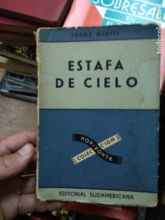ESTAFA DE CIELO, FRANZ WERFEL. L.20558-343 (Libros de Segunda Mano (posteriores a 1936) - Literatura - Narrativa - Otros)