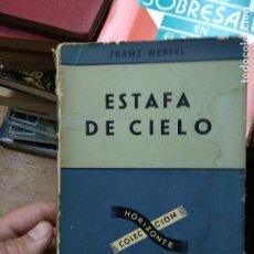 Libros de segunda mano: ESTAFA DE CIELO, FRANZ WERFEL. L.20558-343. Lote 257304355