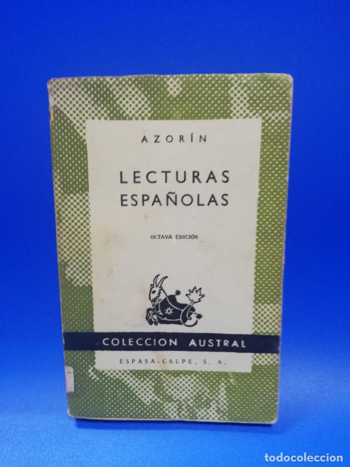 LECTURAS ESPAÑOLAS. AZORIN. COLECCION AUSTRAL. ESPASA-CALPE. 1957. PAGS. 146. (Libros de Segunda Mano (posteriores a 1936) - Literatura - Narrativa - Otros)