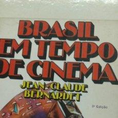 Libros de segunda mano: BRASIL EM TEMPO DE CINEMA. POR JEAN-CLAUDE BERNARDET. Lote 257515785