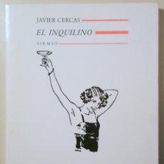 Libros de segunda mano: CERCAS, JAVIER - EL INQUILINO - BARCELONA 1989 - 1ª EDICIÓN. Lote 257663860