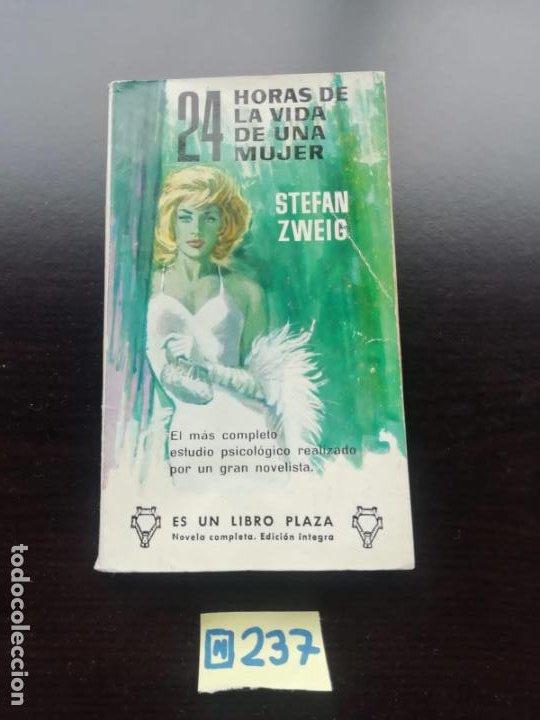 24 HORAS DE LA VIDA DE UNA MUJER (Libros de Segunda Mano (posteriores a 1936) - Literatura - Narrativa - Otros)
