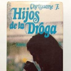 Libros de segunda mano: CHRISTIANE F. - HIJOS DE LA DROGA - CIRCULO DE LECTORES - 1979. Lote 257814070