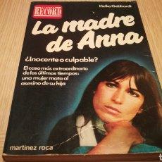 Libros de segunda mano: LA MADRE ANNA - HEIKO GEBHARDT - LIBROS RECORD. Lote 258040910